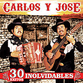 30 Exitos Inolvidables by Carlos Y Jose