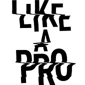 LIKE A PRO (From 「LIKE A PRO - Diabolo & DJ Show」) by DinPei