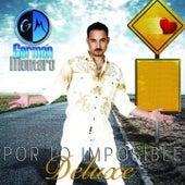 Por Lo Imposible (Deluxe Version) by Germán Montero
