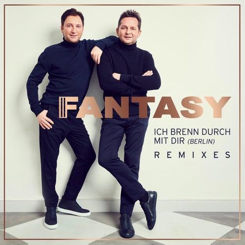 Ich brenn durch mit dir (Berlin) [Remixes] von Fantasy
