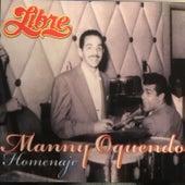 Manny Oquendo Homenaje by Libre