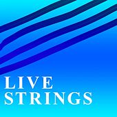 Live Strings by Laurent Dury