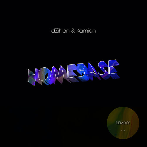Homebase by Dzihan & Kamien