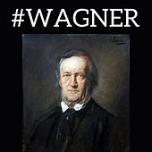 #Wagner by Various Artists