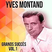 Yves montand - grands succès, vol. 1 by Yves Montand