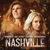 Simple As That (Opry Version) by Nashville Cast