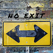 Both Of Them by No Exit