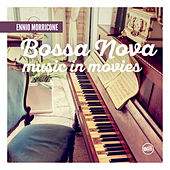 Ennio Morricone Bossa Nova Music in Movies by Ennio Morricone