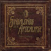 Singalongs for the Apocalypse by Jalan Crossland