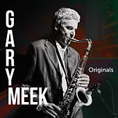 Originals by Gary Meek