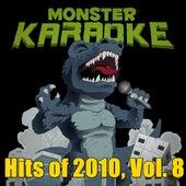 Hits of 2010, Vol. 8 by Monster Karaoke