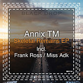 Skeletal Remains EP by Annix TM