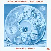 Flux And Change by Paul Motian