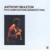 Play & Download Five Compositions (quartet) - 1986 by David Rosenboom | Napster