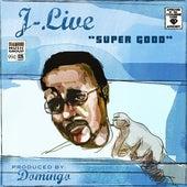 Super Good by J-Live