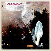 Spill by Cragmont