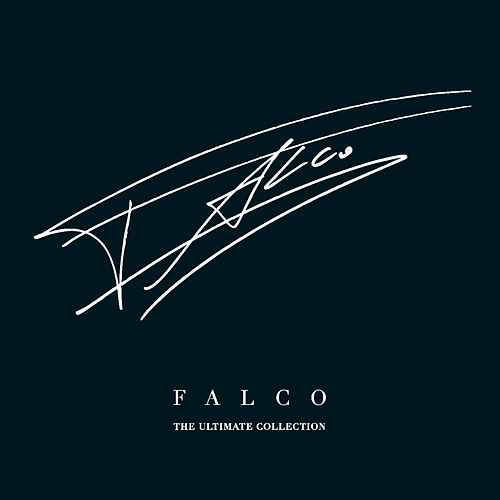 Play & Download The Ultimate Collection by Falco | Napster
