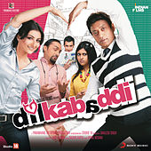 Dil Kabaddi by Various Artists