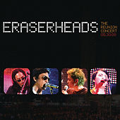 Eraserheads: The Reunion Concert! by Eraserheads