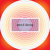 Speed Dating by Various Artists