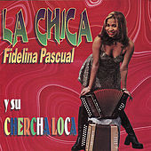 La Chica by Fidelina Pascual
