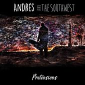 Pretensions by Andrés