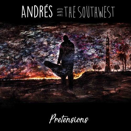 Pretensions by Andrés