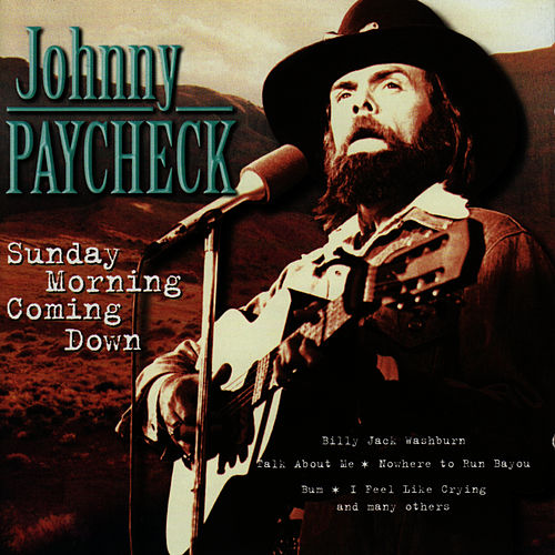 Play & Download Sunday Morning Coming Down by Johnny Paycheck | Napster