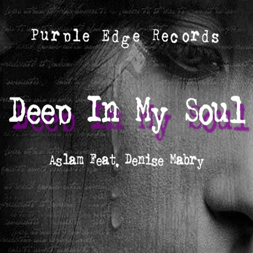 Deep In My Soul by Aslam