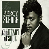 Play & Download The Heart of Soul by Percy Sledge | Napster