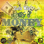 Bag a Money by Shatta Wale