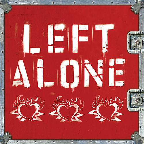 Left Alone by Left Alone