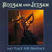 Play & Download No Place For Disgrace by Flotsam & Jetsam | Napster