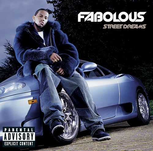 Street Dreams by Fabolous