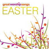 Play & Download Great Worship Songs For Easter EP by Various Artists | Napster