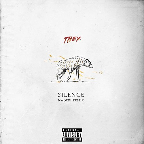 Silence (Naderi Remix) by THEY.