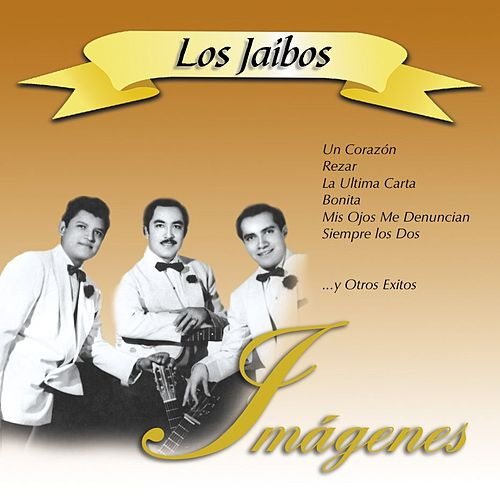 Play & Download Imágenes II by Los Jaibos | Napster