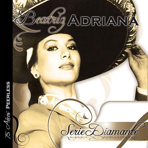 Play & Download Serie Diamante by Beatriz Adriana | Napster