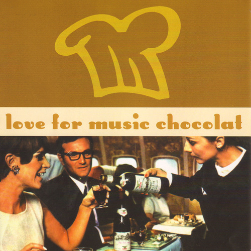 Play & Download Chocolat For Music Lovers by Various Artists | Napster