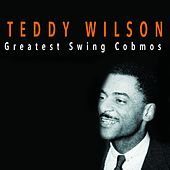 Greatest Swing Combos (1935-1938) by Teddy Wilson