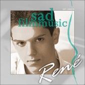 Sad Filmmusic by René Osmanczyk