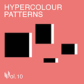 Hypercolour Patterns Volume 10 by Various Artists