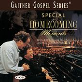 Play & Download Special Homecoming Moments by Bill & Gloria Gaither | Napster
