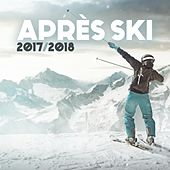 Après Ski 2017/2018 by Various Artists