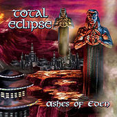Ashes of Eden by Total Eclipse (Metal)