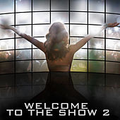 Welcome to the Show, Vol. 2 by Christopher Franke