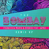 The Bombay (Remix EP) by Drooid