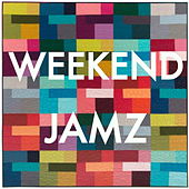 Weekend Jamz by Various Artists