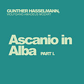Wolfgang Amadeus Mozart: Ascanio in Alba, Pt. 1 by Gunther Hasselmann