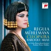 Cleopatra - Baroque Arias von Regula Mühlemann